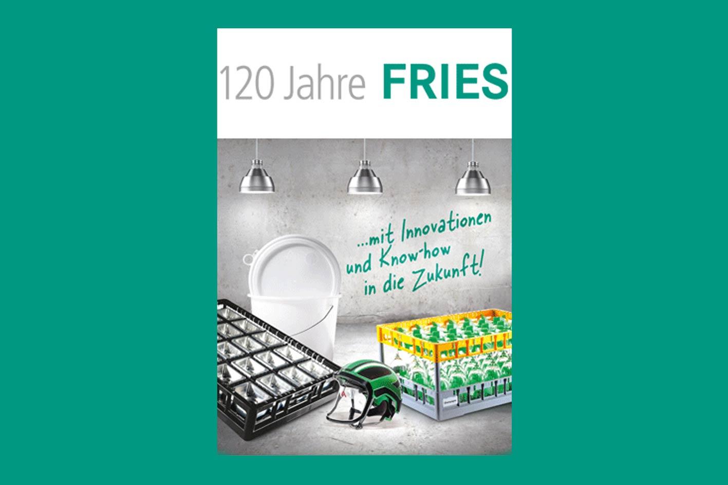 120 Jahre Fries Kunststofftechnik